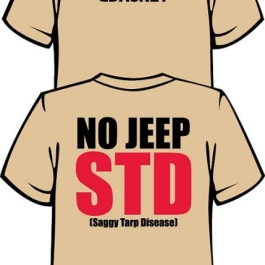 Show that you've been cured of JEEP STD by wearing your JeepJacket Tshirt.
